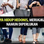 Gaya Hidup Hedonis